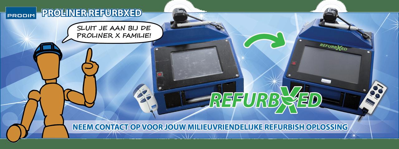 Slider - Prodim Proliner RefurbiXed - Sluit aan bij de Proliner X familie - Neem contact op voor jouw milieuvriendelijke refurbish oplossing