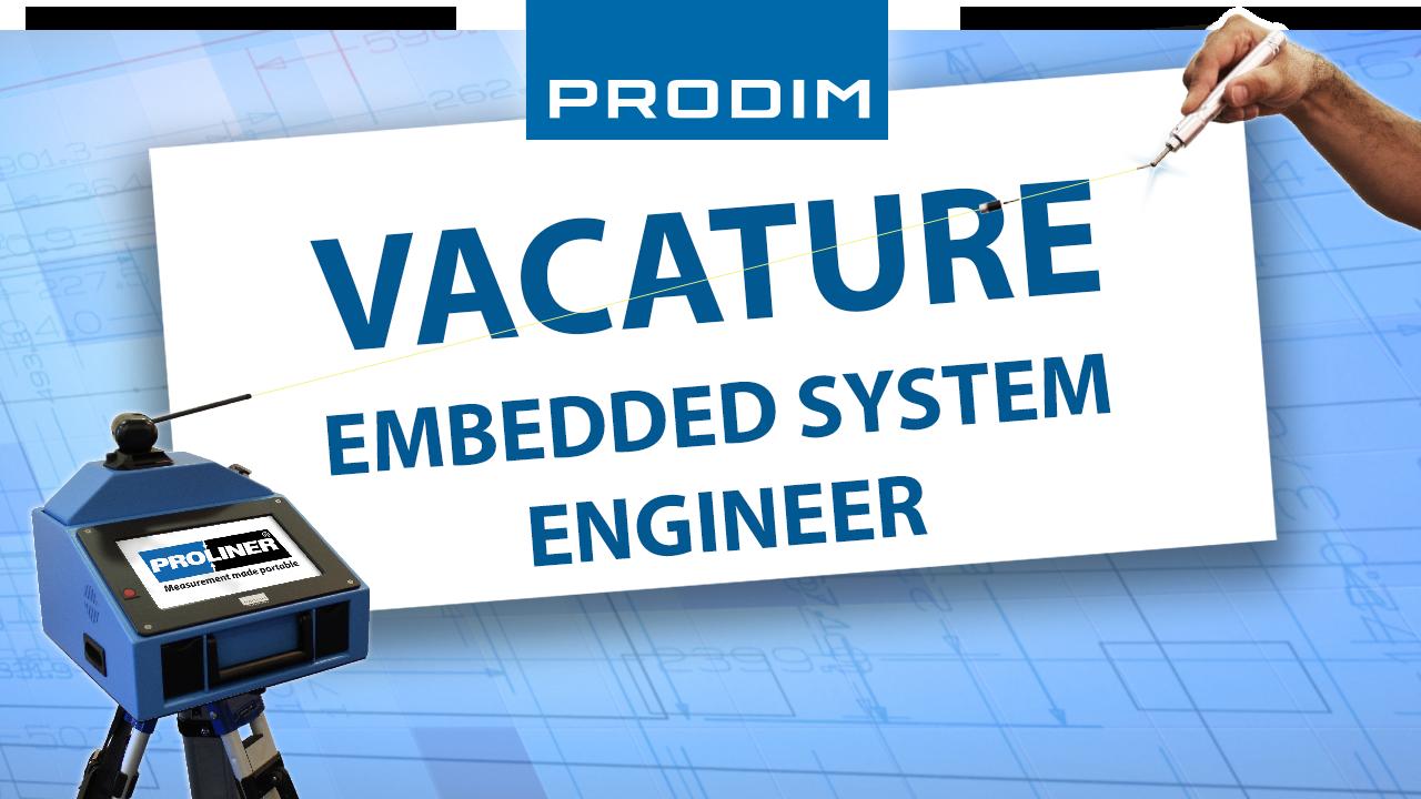 Prodim Vacature - Embedded System Engineer