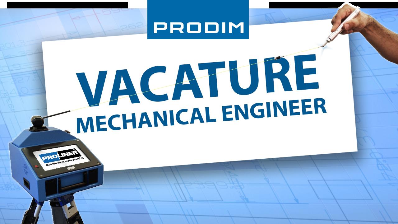 Prodim vacature - Mechanical Engineer