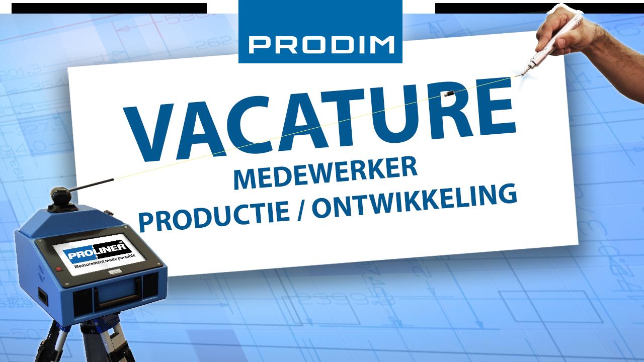 Prodim Vacature - Medewerker Productie en Ontwikkeling