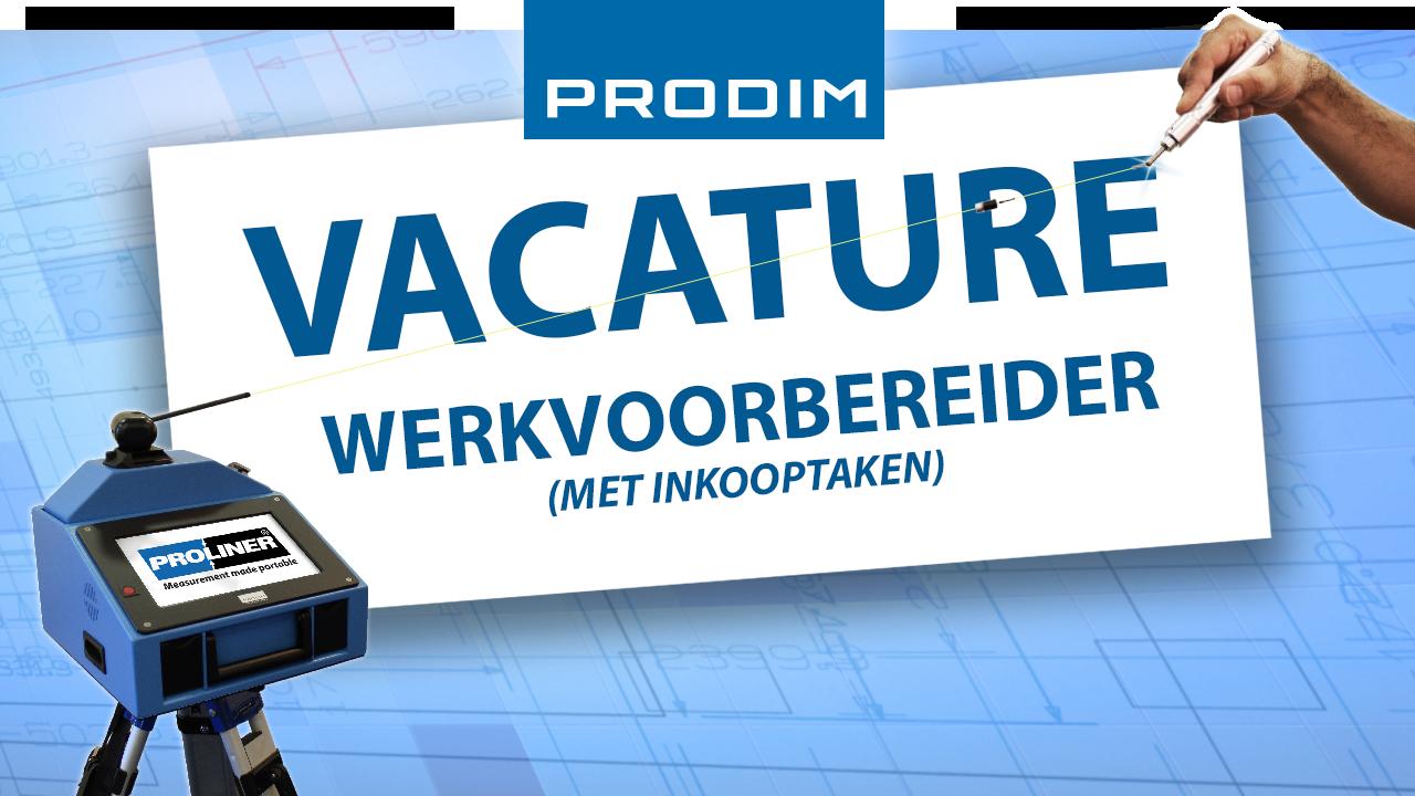Prodim vacature - Werkvoorbereider met inkooptaken